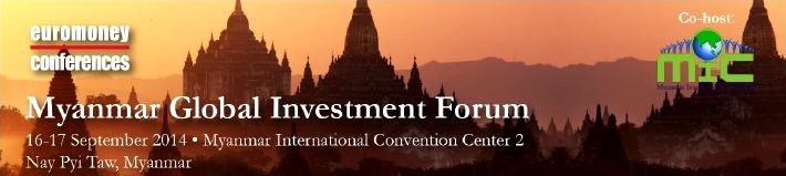2014 Myanmar Global Investment Forum